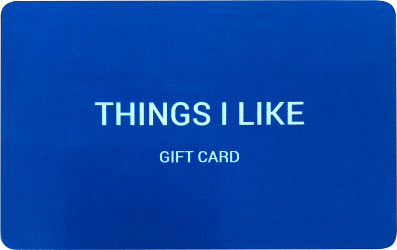 Things I Like Gift Card